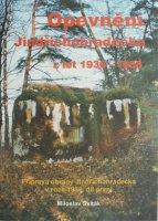 Opevnění Jindřichohradecka z let 1936-1938