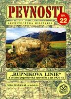 "PEVNOSTI 22 - ""Rupnikova linie"", opevnění z let 1926–41"