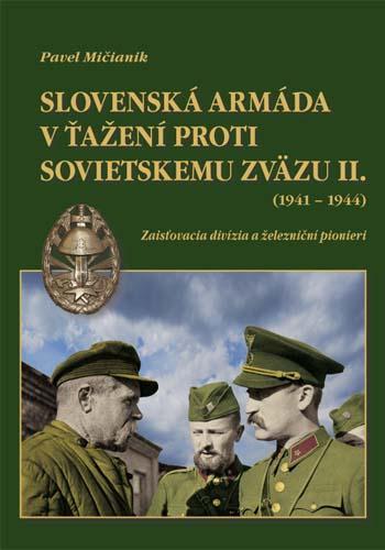Slovenská armáda v ťažení proti Sovietskemu zväzu II. (1941-44)
