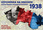 Vzpomínka na Mnichov 1938 - Československé opevnění ve fotografii