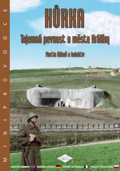 Hůrka - Tajemná pevnost u města Králíky - Miniprůvodce