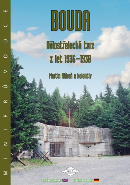 Bouda - Dělostřelecká tvrz z let 1936-1938 - miniprůvodce