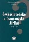Československo a francouzská Afrika 1948-1968