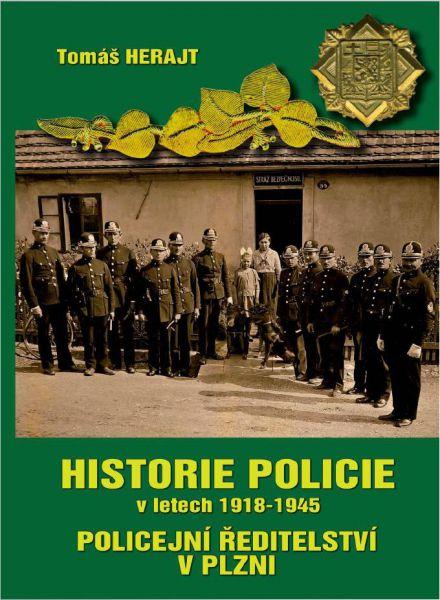 HISTORIE POLICIE v tetech 1918-1945 POLICEJNÍ ŘEDITELSTVÍ V PLZNI