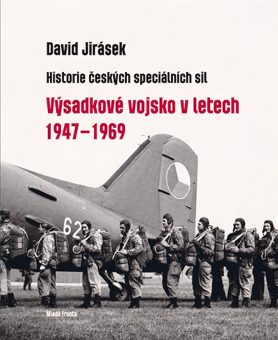 Historie českých speciálních sil - Výsadkové vojsko v letech 1947-1969