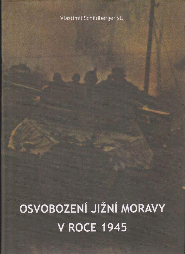 Osvobození jižní Moravy v roce 1945