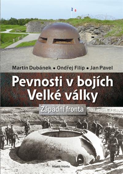 Pevnosti v bojích Velké války / Západní fronta