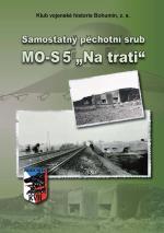 PĚCHOTNÍ SRUB MO-S 5