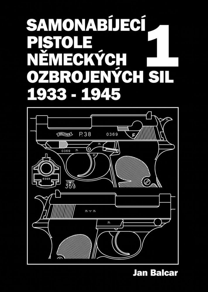 Samonabíjecí pistole německých ozbrojených sil 1933-1945 1.díl
