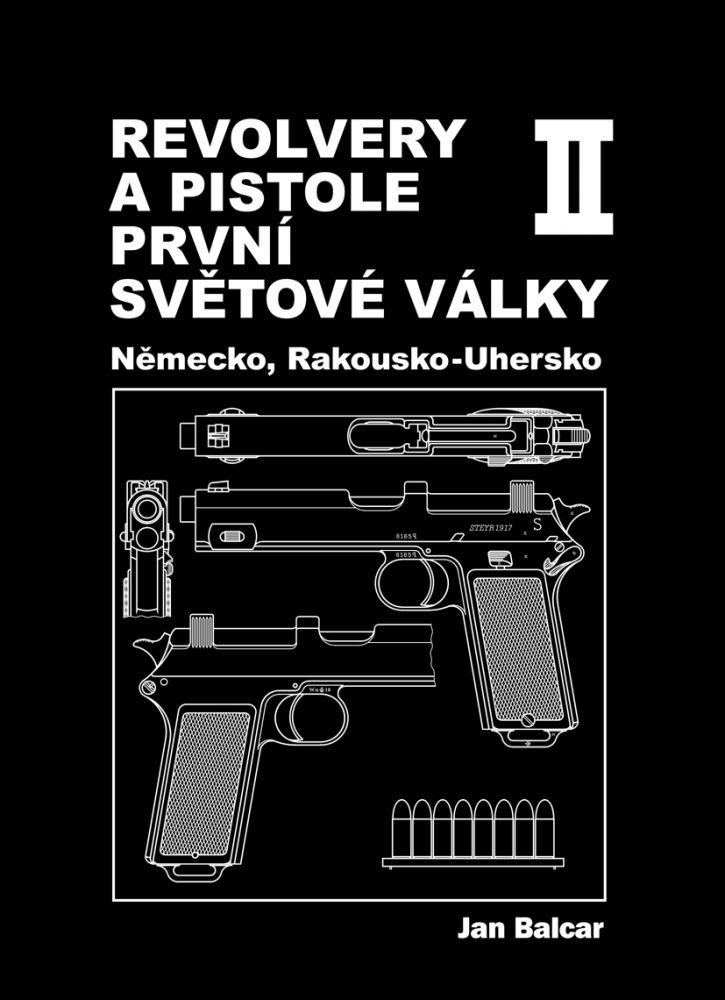 Revolvery a pistole první světové války: díl 2