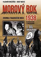 Morový rok 1938 - 1. díl Sokolovsko