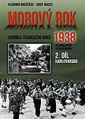 Morový rok 1938 - 2. díl Karlovarsko