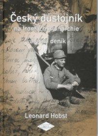 Český důstojník na frontách monarchie – válečný deník