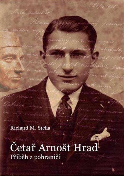 Četař Arnošt Hrad - příběh z pohraničí
