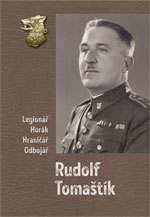 Rudolf Tomaštík: Legionář, horák, hraničář, odbojář