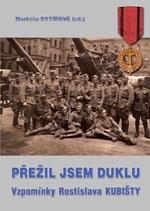Přežil jsem Duklu (vzpomínky Rostislava Kubišty)