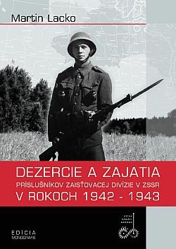 Dezercie a zajatia príslušníkov Zaisťovacej divízie v ZSSR