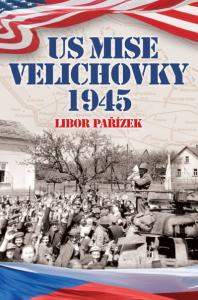 US mise Velichovky 1945